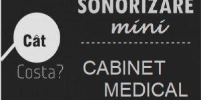 Cât costă sonorizarea unu cabinet medical?