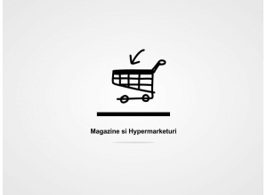 Magazine si Hypermarketuri